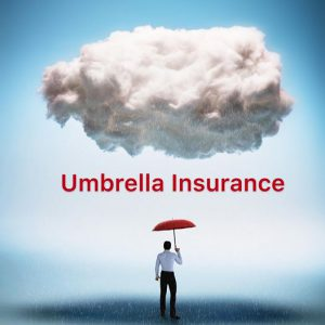 Umbrella Insurance for extra coverage